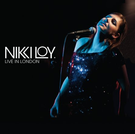 Nikki Loy - Live In London