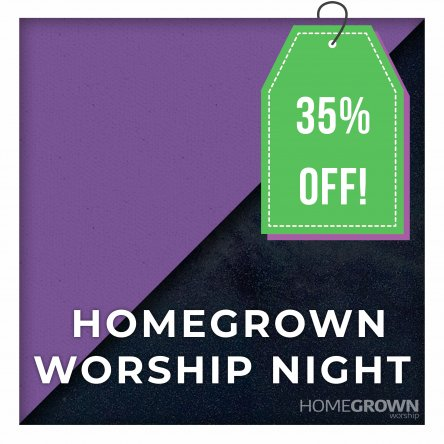 Homegrown Worship Night - Usually £475