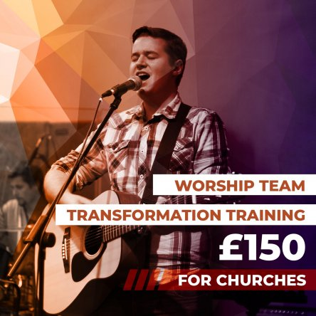 Worship Team Transformation Training