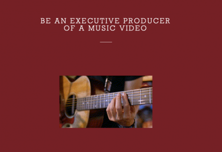 Be an executive producer of a music video