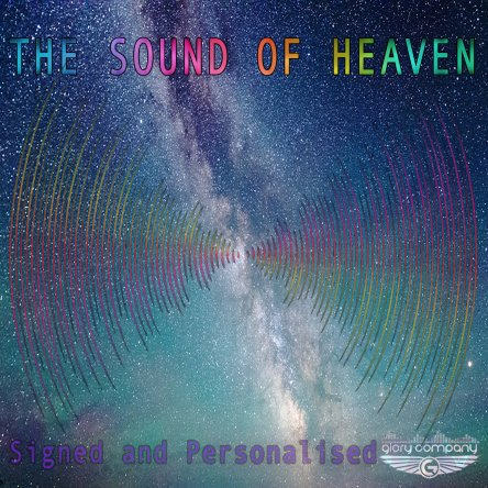 Pre-Order Signed The Sound of Heaven CD